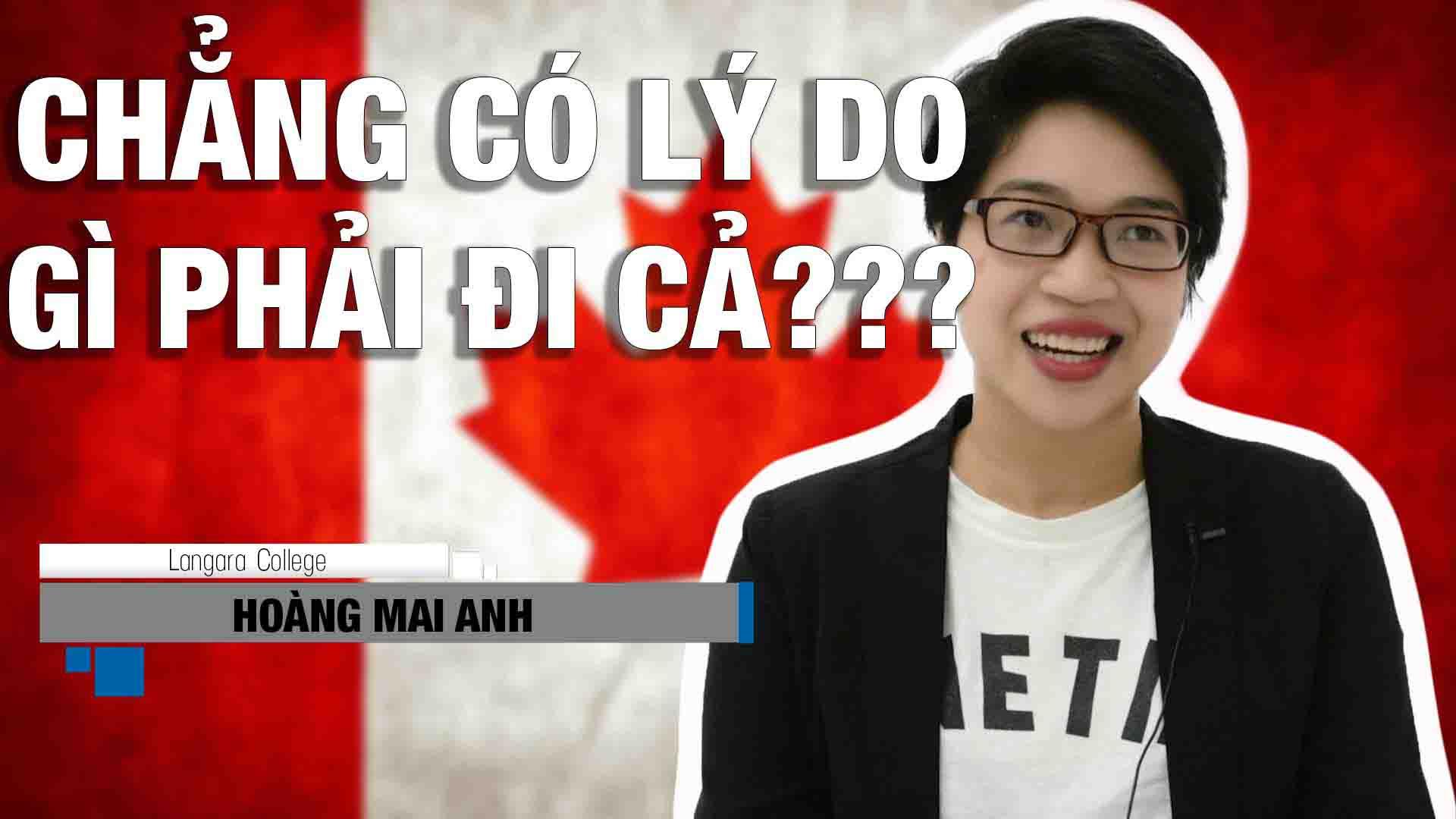 """Cùng đi tìm câu trả lời cho câu hỏi """"Tại sao tôi nên hoặc không nên đi du học Canada"""" qua mục hỏi đáp của INEC với bạn Hoàng Mai Anh (sinh viên du học Canada ngành Quản trị Kinh doanh tại Langara College, Vancouver)"""