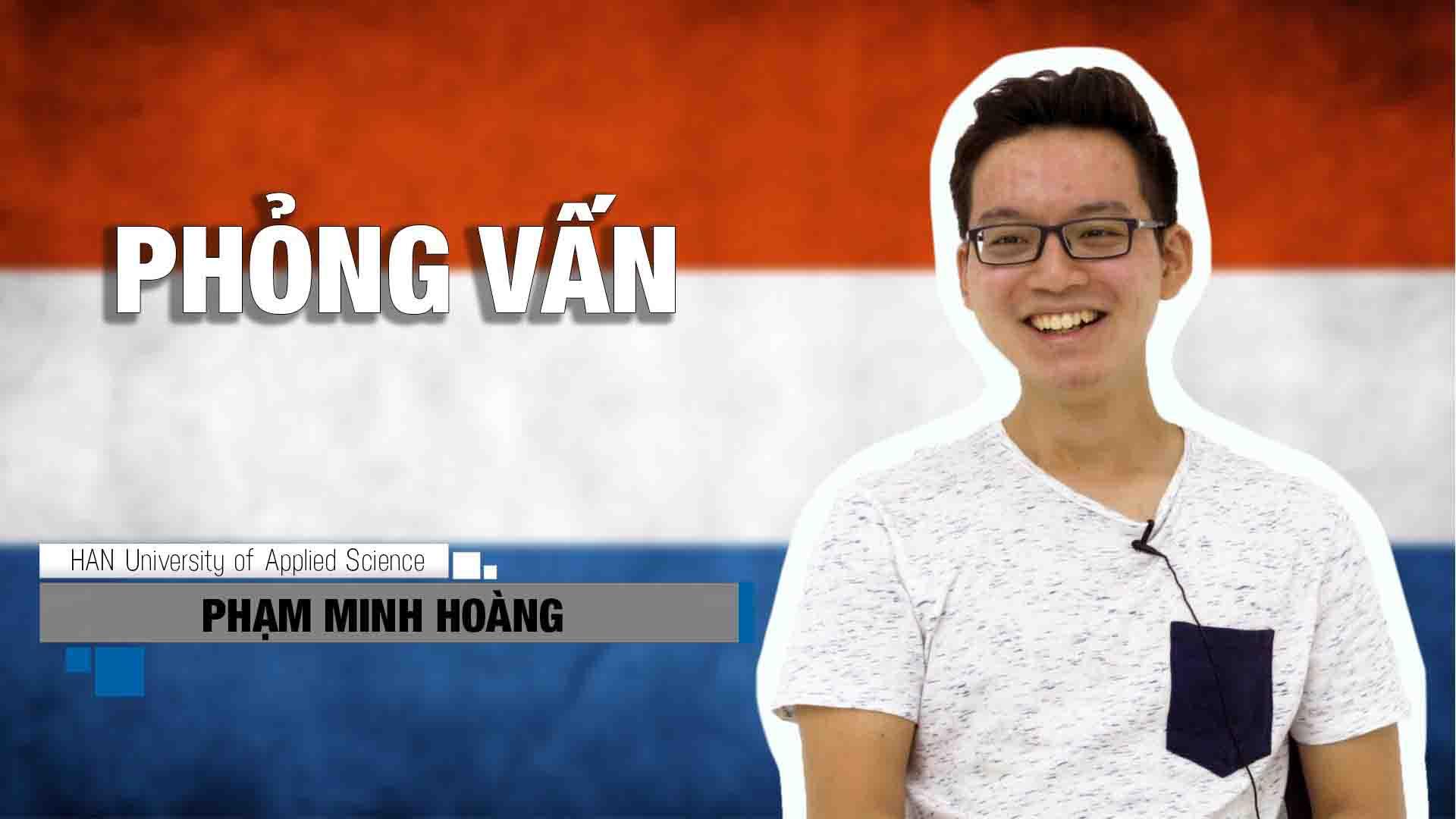 Bạn có muốn biết để đi học Hà Lan bạn phải trả lời những câu phỏng vấn gì? Và làm thế nào để chuẩn bị cho buổi phỏng vấn? Bạn hãy cùng nghe bạn Phạm Minh Hoàng chia sẻ nhé!