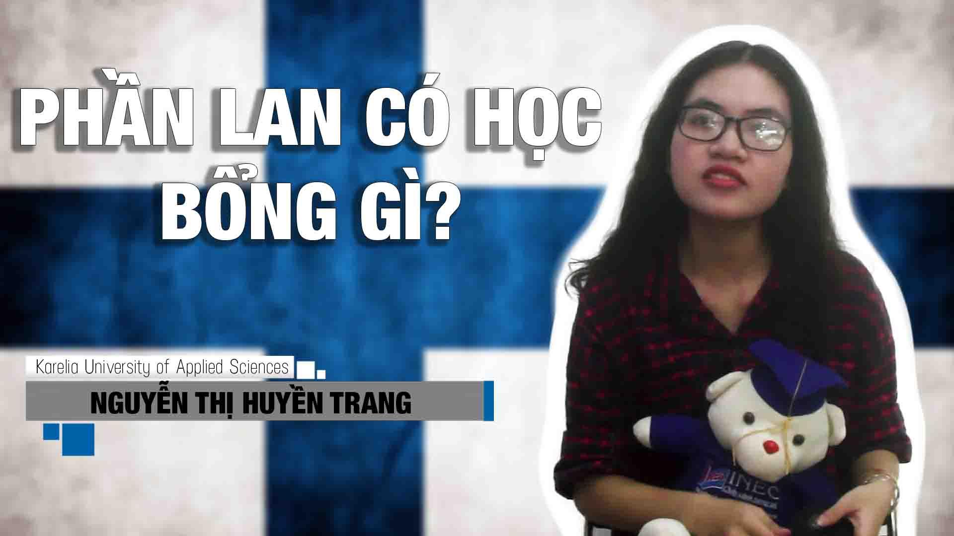 Phần Lan thu phí thì đã sao nhỉ? Nghe bạn Nguyễn Thị Huyền Trang hiện đang học tại đại học Khoa học Ứng dụng Karelia chia sẻ vì sao bạn ấy vẫn chọn Phần Lan kể cả khi đã thu phí nhé.