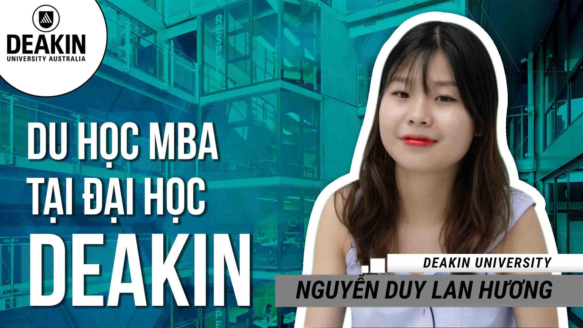Cô gái xinh xắn đến từ Đắk Lắk - Nguyễn Duy Lan Hương đã hoàn thành chương trình cử nhân tài chính  ngân hàng tại Đại học Kinh tế TP. HCM. Để nâng cao kiến thức chuyên môn và giúp mở rộng cơ hội nghề nghiệp cho tương lai, Lan Hương đã chọn du học khóa thạc sĩ quản trị kinh doanh quốc tế (MBA - International) tại trường Đại học Deakin, Úc. Với khóa học này, bạn sẽ được trang bị kiến thức, kỹ năng, tư duy quản lý và lãnh đạo một tổ chức trong bối cảnh quốc tế với một trong những ngôi trường đào tạo kinh doanh hàng đầu của Úc. Chương trình MBA của Đại học Deakin nổi tiếng với các cơ hội học tập dựa trên kinh nghiệm và sự quan sát, các dự án làm việc theo nhóm cùng với chương trình học tập ở nước ngoài. Deakin cũng đang thuộc top 1% các trường đại học cung cấp các khóa học kinh doanh tốt nhất thế giới. Sinh viên sở hữu văn bằng MBA của Deakin đang nhận được mức lương bình quân 134.000 AUD/năm (theo khảo sát tiền lương của Emolument). Cơ hội học tập tại Deakin - Top 10 đại học công lập tốt nhất nước Úc đang rộng mở. Hãy liên hệ với đại diện tuyển sinh chính thức của trường tại Việt Nam để được tư vấn và hỗ trợ chi tiết: • Tổng đài: 1900 636 990 • Hotline KV miền Bắc & Nam: 093 409 2662 - 093 409 9948 • Hotline KV miền Trung: 093 409 9070 - 093 409 4449 • Email: inec@inec.vn • Website: https://duhocinec.com/du-hoc-uc-dai-h...
