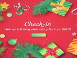 Check-in rinh quà Giáng sinh cùng Du học INEC!