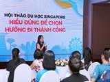 Giáo dục Singapore - Hiểu đúng, hiểu đủ để tỉnh táo chọn hướng đi thành công