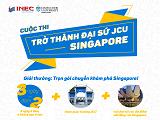 Trở thành đại sứ JCU – Giành chuyến tham quan Singapore trọn gói miễn phí!