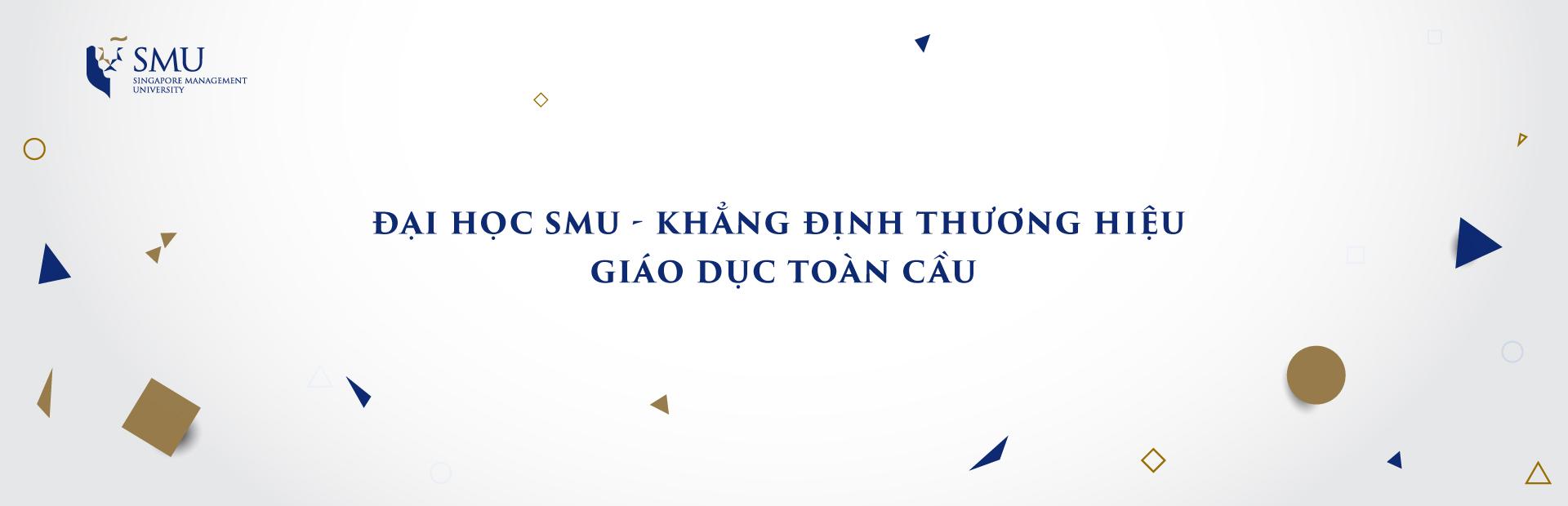 Banner SMU - Thương hiệu giáo dục toàn cầu