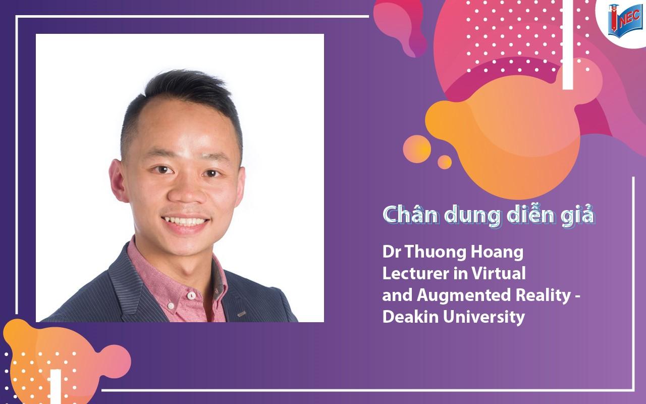 Tiến sĩ Thuong Hoang đang là giảng viên chương trình thực tế ảo và thực tế tăng cường tại Deakin