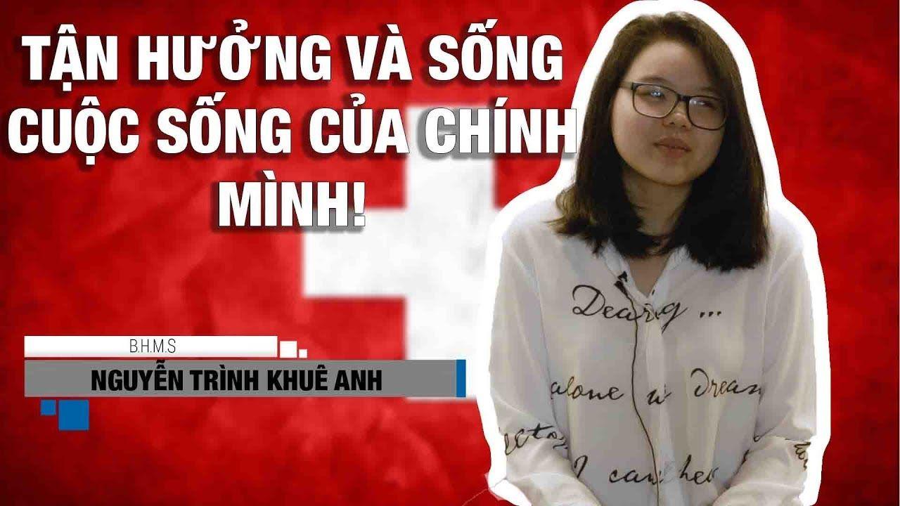 Du học sinh Thụy Sĩ tại trường BHMS: bạn Nguyễn Trình Khuê Anh