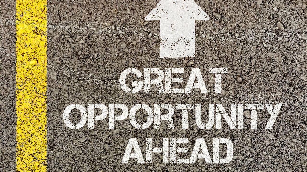 Luôn có những cơ hội phía trước dành cho những ai luôn nỗ lực vì mục tiêu của mình