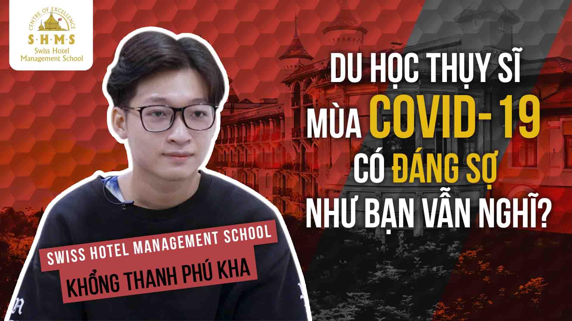 Du học sinh Thụy Sĩ tại trường SHMS: bạn Khổng Thanh Phú Kha